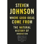Where Good Ideas Come From by Stephen Johnson